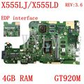 X555LJ EDP interface 4GB RAM GT920M REV3.6 Motherboard Für ASUS X555LJ X555LD X555L A555L K555L F555L Laptop Mainboard Getestet