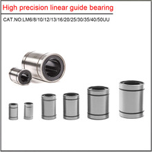 цена на High precision linear guide bearing LM3UU LM4UU LM5UU LM6UU LM8UU LM10UU LM12UU LM16UU LM20UU Linear Bushing 8mm CNC Shaft Parts