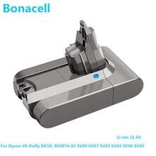 Bonacell Li-ion 21.6 mAh 6000 V Bateria para Bateria para DC58 DC59 DC61 DC62 Aspirador Dyson V6 SV09 SV07 SV03 SV04 SV06