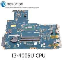 NOKOTION для Lenovo IdeaPad B50-70 Материнская плата ноутбука DDR3L SR1EK I3-4005U процессор 5B20H75054 ZIWB2 ZIWB3 ZIWE1 LA-B092P