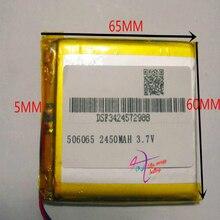 Лучший бренд батареи 3,7 V литий-полимерный аккумулятор 506065 не MP5 gps переносной электронный планшет 2450 mah