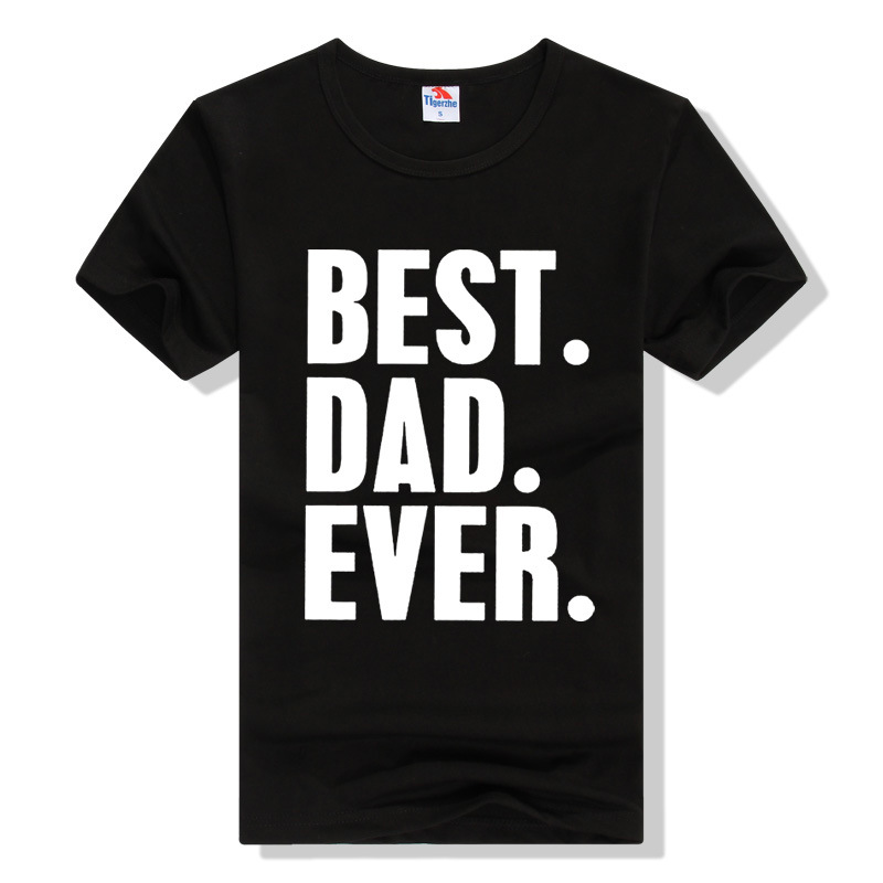 Best Dad Ever Fun Creative Men Lettered Fashion Europe And America Slim Fit Printed T-shirt image
