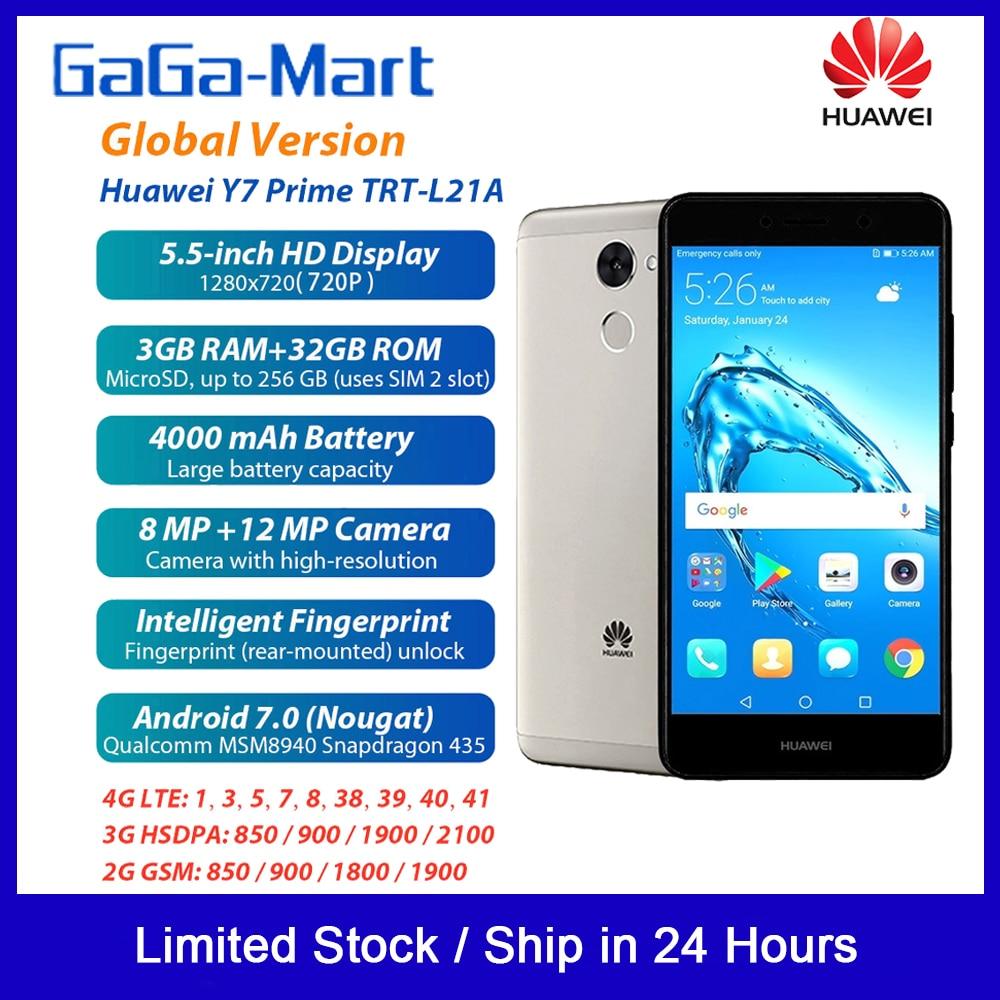 Version mondiale HUAWEI Y7 Prime 4G Smartphone Android 7.0 32GB 3GB 5.5 pouces 8MP 12MP 4000 mAh capteur d'empreintes digitales prise ue téléphone