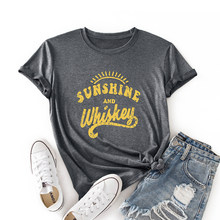 Women Crew Neck Short Sleeve Casual Summer Cotton T-shirts Sunshine Whiskey Graphic Tee Shirts Tops Female Clothes Shirt