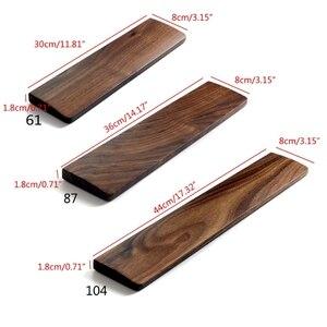 Image 5 - Walnut Wooden Mechanical Keyboard Wrist Rest with Anti Slip Mat Ergonomic Gaming Desk Wrist Pad Support 61 87 104 Keys Hand Pad