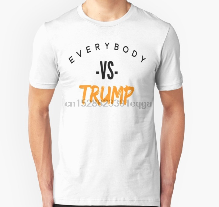 Men Short sleeve tshirt Everybody Vs Trump Unisex T Shirt Women t-shirt