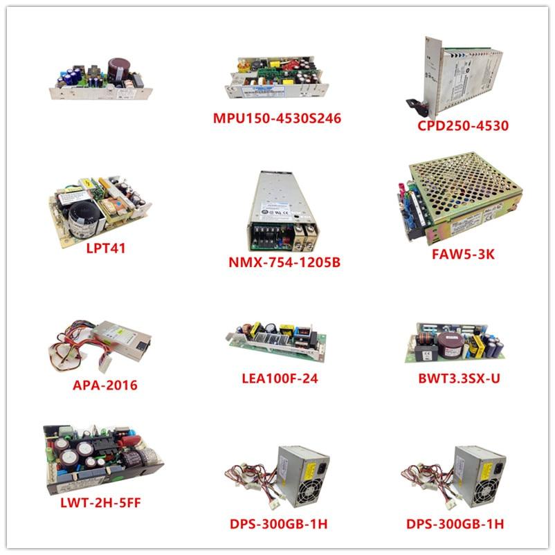 Used MWE30-51|MPU150-4530S246|CPD250-4530|LPT41|NMX-754-1205B|FAW5-3K|APA-2016|LEA100F-24|BWT3.3SX-U|LWT-2H-5FF|DPS-300GB-1H