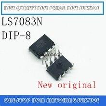 2 pièces 10 PC LS7083N LS7083 DIP 8 Nouveau original