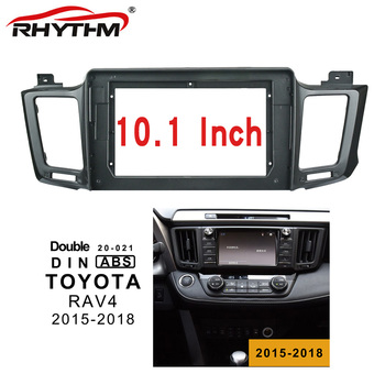 2din Car Fascia For Toyota RAV4 2015-2018 Panel Dash Installation Double Din Car DVD Frame For 10 Inch Stereo image
