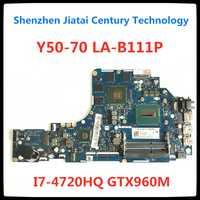 Para Lenovo Y50-70 placa base de ordenador portátil ZIVY2 LA-B111P placa base i7-4720 CPU GTX960M original y testado notebook 100% prueba