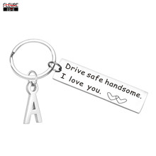 Drive Safe Handsome Initials Keychain I Love You Couples Car Key Chains Lettering A-Z Keyrings Husband Boyfriend Birthday Gift