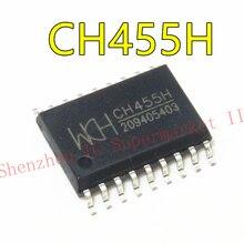 2 шт./лот SOP-18 IC CH455H оригинальный цифровой привод и чип с контролем клавиатуры