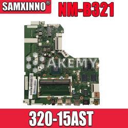 NM-B321 płyta główna dla For Lenovo 320-15ACL 320-15AST płyta główna DG425 DG525 DG725 NM-B321 AMD CPU Test OK oryginalna praca