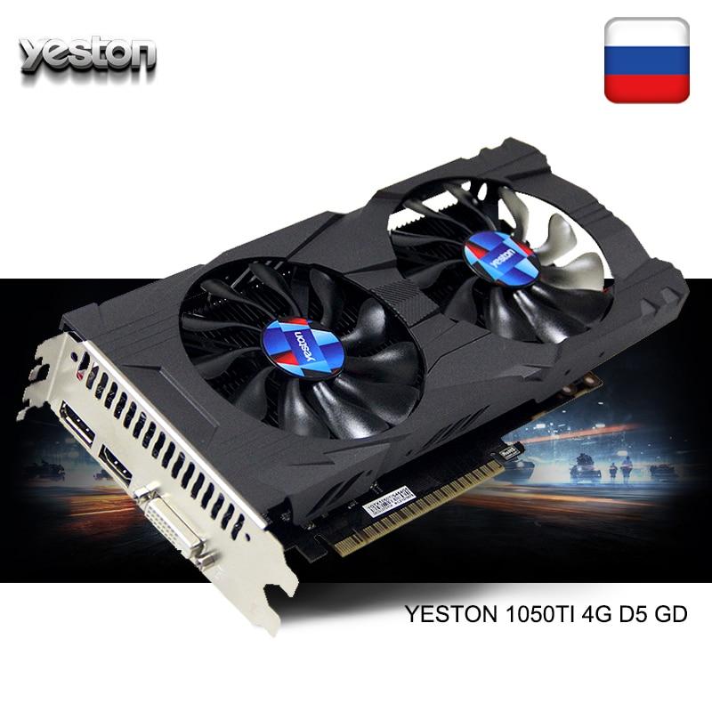 Yeston GeForce GTX 1050Ti GPU 4GB GDDR5 128 bits ordinateur de bureau de jeu prise en charge des cartes graphiques vidéo PCI-E X16 3.0 TI