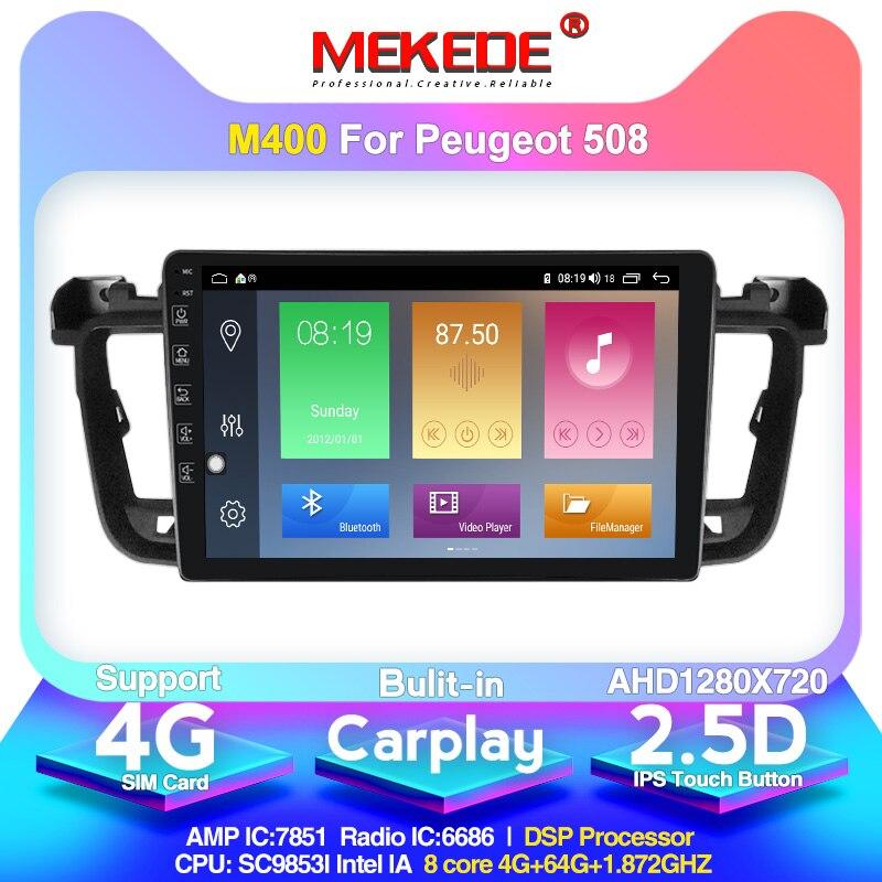 MEKEDE M400 For Peugeot 508 1 2011 2012 2013 2014 2015 2016 2018 Car Radio Multimedia Video Player Navigation GPS Android 10.0