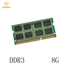 GZSM Laptop Memory DDR3  8GB Cards 1066MHz 1333MHz 1600MHz RAM 204pin for PC3 8500 10600 12800