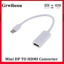 Grwibeou wysokiej jakości Port Thunderbolt Mini Display konwerter DP na HDMI dla Apple Mac Macbook Pro Air mini DP na hdmi Adapter