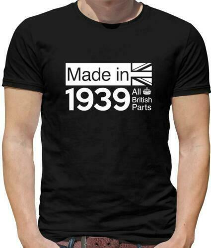 All british parts 1939 T-shirt MAN - 80th Birthday Gift - - 80-ideas