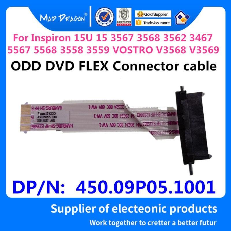Laptop ODD DVD FLEX Connector Cable For Dell Inspiron 15U 15 3567 3568 3562 3467 5567 5568 3558 3559 V3568 V3569 450.09P05.1001