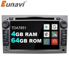 Eunavi 2 Din Android coche DVD Radio GPS para Opel Astra Vectra Antara Zafira Corsa 2Din Audio de coche GPS reproductor Multimedia DSP 4G