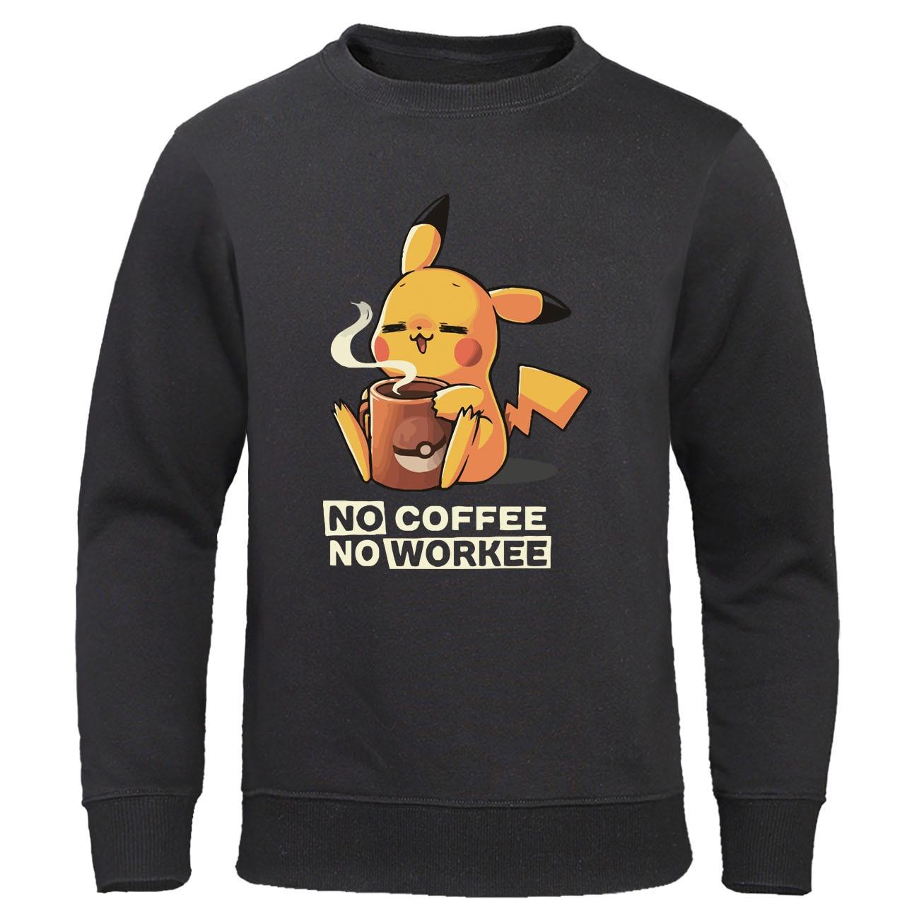 Pikachu Pokemon Sweatshirt NO COFFEE NO WORKEE Hoodies Casual Mens Anime Pullover Funny Cartoon Men Hoodie Harajuku Streetwear