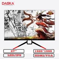 DASKA 27 inch ultra thin HD 1920*1080 178° 2m/s HDMI VGA computer monitor IPS eye protection game office LCD gaming monitor can