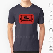 Camiseta de algodón de Hell 666, camisa divertida de One Way, Ticket To Hell, admite One To Hell, One To Hell, 6xl