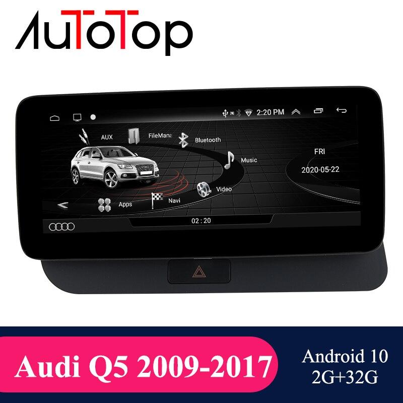 AUTOTOP Android 10 автомагнитолы GPS для Audi Q5 2009-2016 Google SWC BT WIFI мультимедийный проигрыватель радио GPS навигации IPS Экран