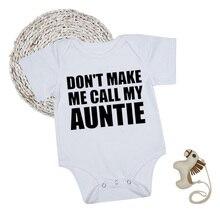 Одежда для малышей «тетушка»; боди для мальчиков и девочек; белые летние забавные комбинезоны с короткими рукавами для малышей; Одежда для новорожденных; одежда для первого дня рождения