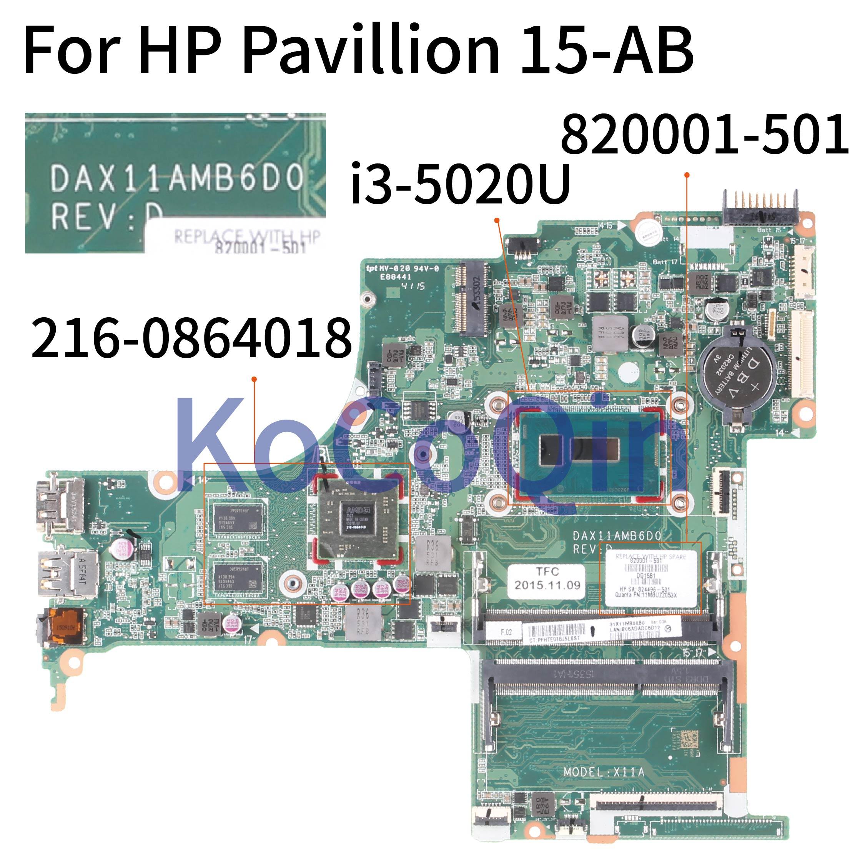 KoCoQin Laptop Motherboard For HP Pavilion 15-AB 15T-AB I3-5020U SR240 Mainboard DAX11AMB6D0 820001-501 820001-601 216-0864018