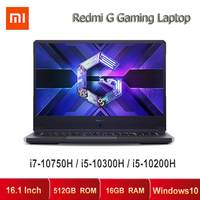 New Xiaomi Redmi G Gaming Laptop 16.1 Inch Intel Core i7/i5 GTX1650 TI 16GB DDR4 512GB SSD WiFi6 Windows10 Notebook Computer PC