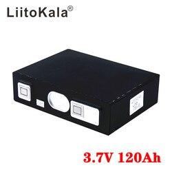 LiitoKala 3.7v 120Ah Lipo batterie 4.2v Pack bricolage solaire maison stockage d'énergie onduleur Lithium 120ah 12v 24v pas Lifepo4 3.65v