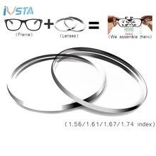 IVSTA 1,56 1,61 1,67 асферические линзы анти синего цвета светильник лучи компьютерные очки Для мужчин Для женщин по рецепту дальнозоркости 1,74 близорукости