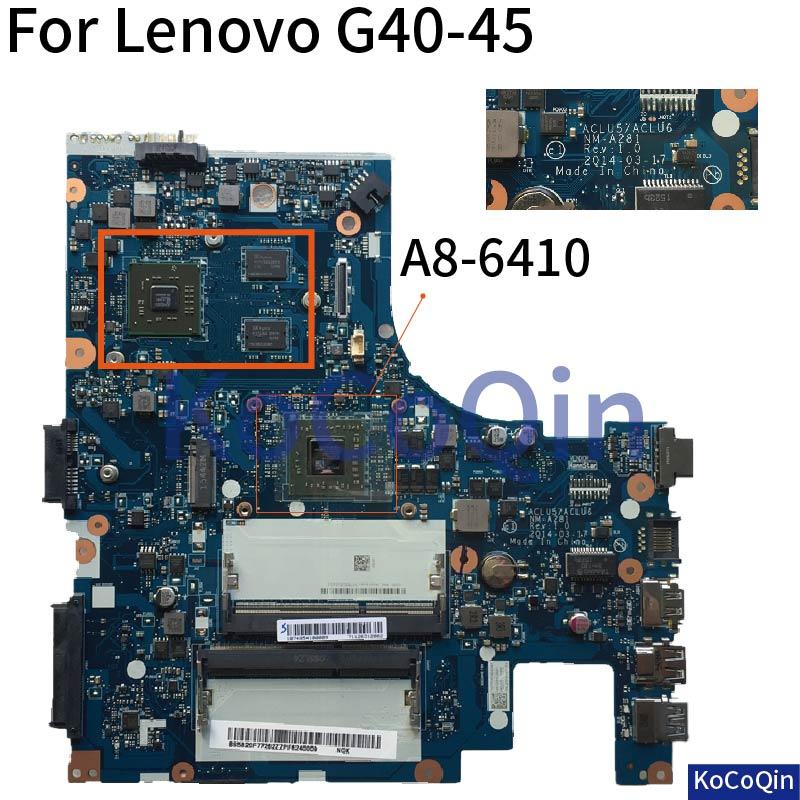 KoCoQin carte mère d'ordinateur portable pour lenovo Ideapad G40 45 14 pouces carte mère amd A8 6410 ACLU5/ACLU6 NM A281