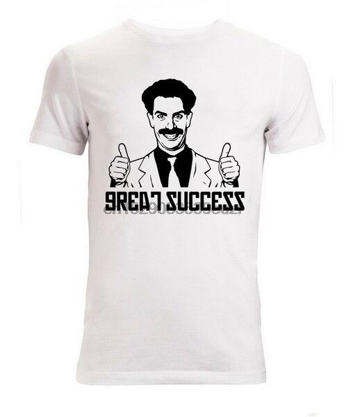 Borat Great Success Meme Funny Slogan Men Woman Available T