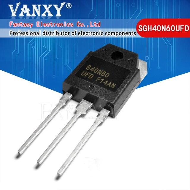 10 قطعة SGH40N60UFD إلى 247 SGH40N60 40N60 G40N60 F40N60UFD TO 3P جديد MOS FET الترانزستور