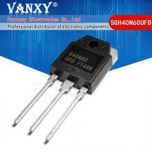 10PCS SGH40N60UFD PARA 247 SGH40N60 40N60 G40N60 F40N60UFD TO 3P novo MOS FET transistor