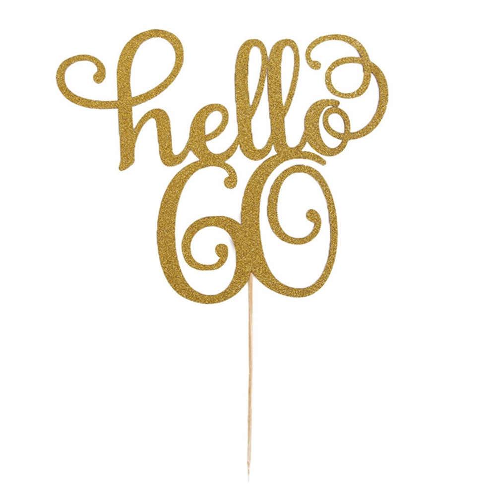 ใหม่ 1PcทองHello 30/40/50/60 เค้กTopperการ์ดสำหรับงานแต่งงานวันเกิดครบรอบวันเกิดเค้กCupcakeอุปกรณ์ตกแต่งเครื่องมือ