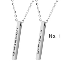 цена на New Stainless Steel Inspirational Lettering Bar Mantra Necklace YOU ARE MY SUNSHINE - I LOVE YOU - SHE BELIEVED SHE COULD