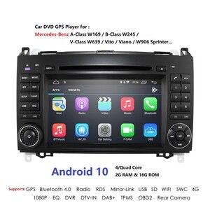 Image 1 - Android 9 2din Auto radio Auto DVD multimedia voor Mercedes Benz B200 EEN B Klasse W169 W245 Viano Vito W639 sprinter W906 WIFI GPS