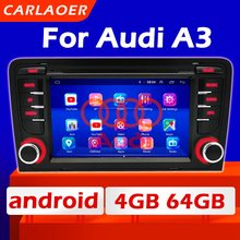 Rádio de carro Android Multimedia Player Para Audi A3 2003 2004 2005 2006 2006 2007 2008 2009 2010 2011 P 8P1 8 8V 3-porta S3 RS3 2din