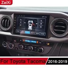 ZaiXi For Toyota Tacoma 2016~2019 Android Car Multimedia GPS Audio Radio Stereo Original Style Navigation BT WIFI HD Screen