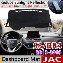 Para JAC S3 Heyue S30 DR4 2013, 2014, 2015, 2016, 2017, 2018, 2019 Anti-Slip Mat panel de cubierta almohadilla accesorios para coche