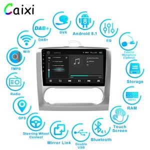 Image 2 - CAIXI 9 samochód Android 8.1 2Din Radio samochodowe odtwarzacz multimedialny Gps dla 2004 2005 2006 2011 Ford Focus Exi AT 2DIN samochodowy odtwarzacz DVd z dvr