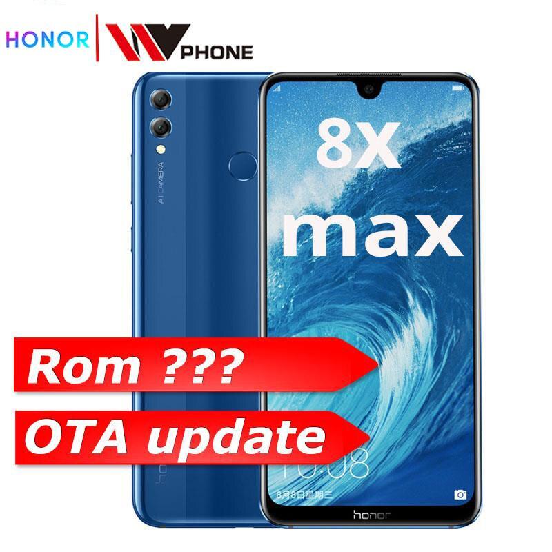 Honor 8X Max 7.12 ''grand écran OTA mise à jour Smartphone double caméra Android 8.1 Octa Core 4900mAh batterie identification d'empreintes digitales