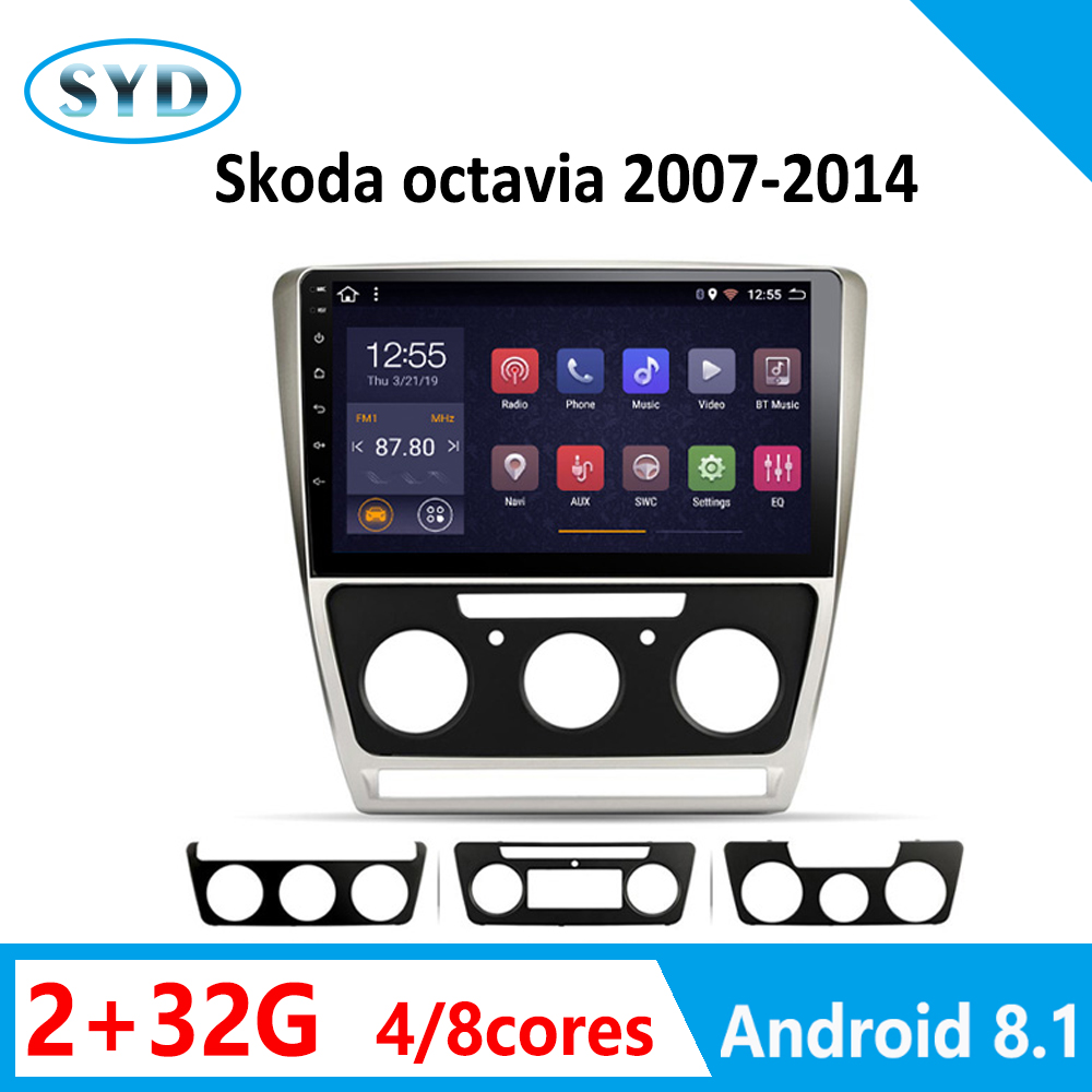 Car radio For Skoda Octavia 2007-2014 2+32G 8 cores Multimedia GPS Navi support carplay SWC reverse camera Android 8.1 <font><b>10</b></font> inch image