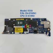 CN-07H0VJ 07H0VJ 7H0VJ w I3-6100U CPU 4G RAM AAZ80 LA-C881P für Dell XPS 13 9350 Laptop PC Notebook Motherboard mainboard