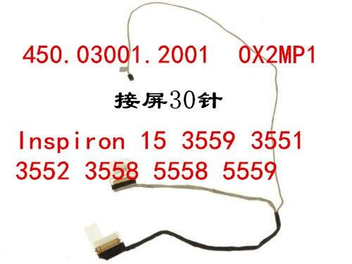 Для Dell Inspiron 15 3559 3551 3552 3558 3568 5558 5559 30pin ЖК-дисплей Светодиодная лента для показа кабель 450.03001.1001 450.03001.0001 0X2MP1