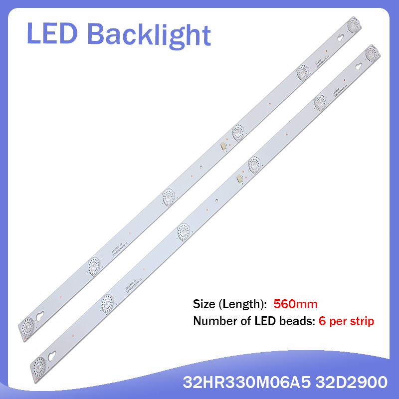 New 2pcs/set 6LED(6V) 560mm LED Backlight Strip For L32P1A 4C-LB3206-HR03J HR01J 32D2900 32HR330M06A5 V5