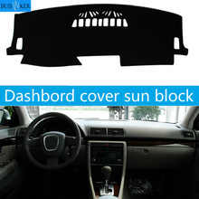 цена на For AUDI A4 2003 2004 2005 2006-2008 Right and Left Hand Drive Car Dashboard Covers Mat Shade Cushion Pad Carpets Accessories